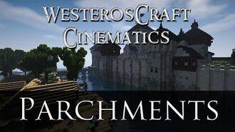 WesterosCraft Cinematic Four - Parchments