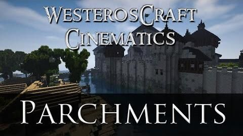 WesterosCraft Cinematic Four - Parchments