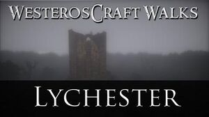 WesterosCraft Walks Lychester