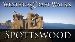WesterosCraft Walks Spottswood