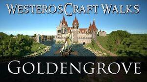 WesterosCraft Walks Goldengrove