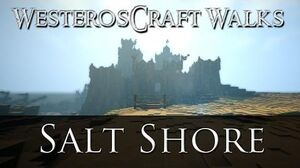 WesterosCraft Walks Episode 53 Salt Shore