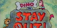 "Dino in ""Stay Out"""
