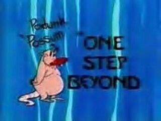 Podunk Possum in - One Step Beyond