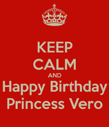 Keep-calm-and-happy-birthday-princess-vero