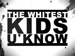 File:250px-WhitestKidsUKnowLogo.jpg