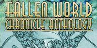 The Fallen World Chronicle Fiction Anthology