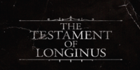 The Testament of Longinus