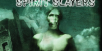 Spirit Slayers