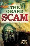 The Grand Scam