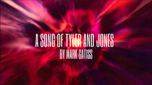 A Song of Tyler and Jones