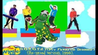 The Wiggles - D.O.R.O.T.H.Y (My Favourite Dinosaur) (Remixed version)
