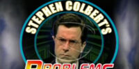 Stephen Colbert's Problems Without Solutions