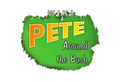 Pete Around the Bush (White)