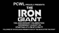The Iron Giant 15th Anniversary Celebration on August 6, 2014!