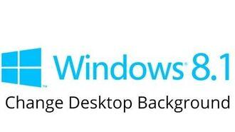 Windows 8.1 - Change Desktop Background