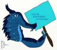 Deathseer Approved Pic