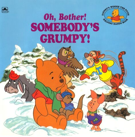File:Oh, Bother! Somebody's Grumpy Cover (Older).jpg