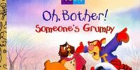 Oh, Bother! Somebody's Grumpy