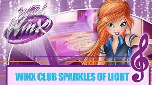 Winx Club - World of Winx - Sparkles of Light FULL SONG