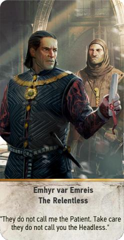 File:Tw3 gwent card face Emhyr var Emreis the Relentless.png