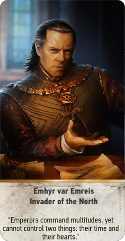 Bestand:Tw3 gwent card face Emhyr var Emreis Invader of the North.png