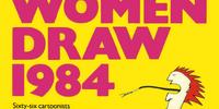 Women Draw 1984