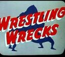 Wrestling Wrecks