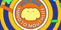 Wooser's Hand-To-Mouth Life (Season One)/Image Gallery