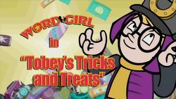 Tobey's Tricks and Treats titlecard