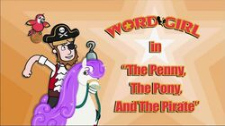 The Penny, the Pony, and the Pirate titlecard