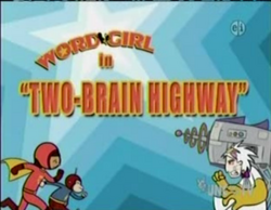 Two Brain Highway