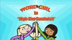 High-Five Sandwich titlecard