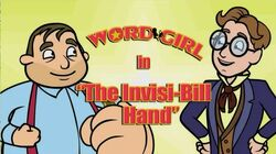 The Invisi-Bill hand titlecard