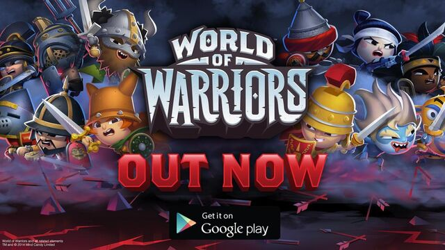 File:World of Warriors Out Now Android.jpeg