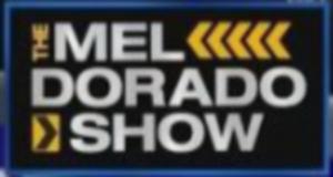 MelDorado show