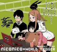Nico Nico x World Trigger
