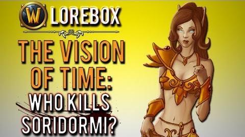 """Who kills Soridormi in the Vision of Time?"" (WoW Lorebox)-0"