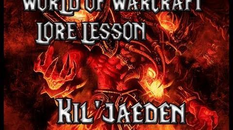 World of Warcraft lore lesson 17 Kil'jaeden