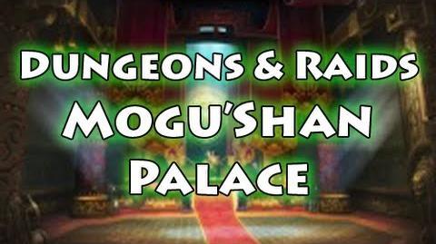 Dungeons & Raids Mogu'shan Palace