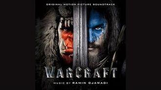 "Warcraft - ""Warcraft"" Score by Ramin Djawadi"