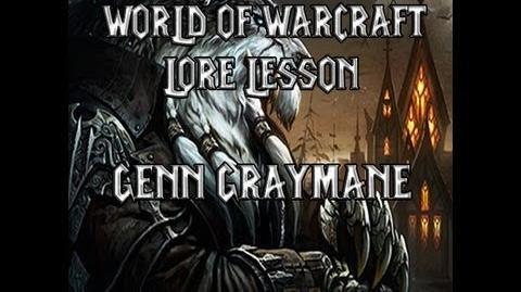 World of Warcraft lore lesson 11 Genn Greymane