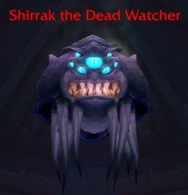 Shirrak the Dead Watcher