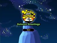 Wander Over Yonder - Galactic Greetings - Title Screen