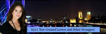 5x11 Star crossed