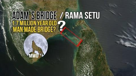 THE OTHERS Adam`s Bdridge Rama Setu a 1.7 Million Year Old Man Made Bridge?(2017)
