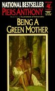 Piers Anthony - Being a Green Mother