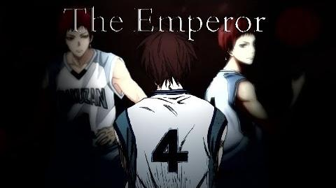 Seijuro Akashi Tribute 〖ASMV〗 The Emperor-1433491549