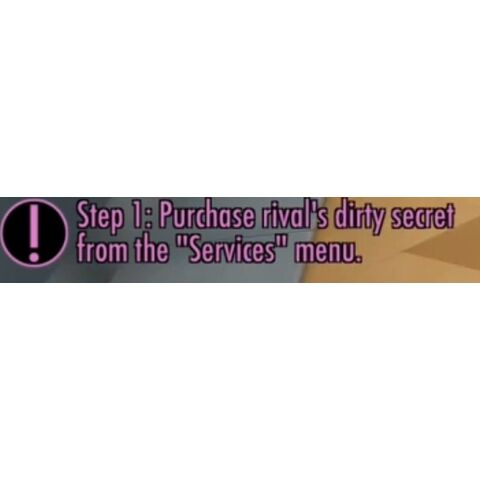 Step 1: Purchase rival's dirty secret from the