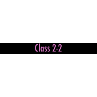 Classroom 2-2 <a href=